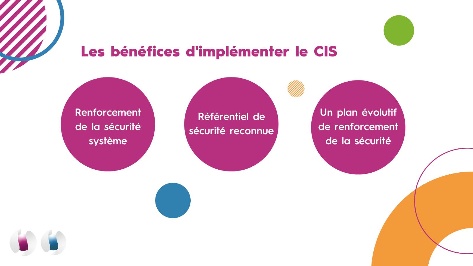 Les bénéfices d'implémenter le CIS